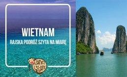 wakacje wietnam czy podróże wietnam